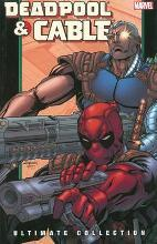Deadpool & Cable: Deadpool & Cable Ultimate Collection - Book 2 Ultimate Collection Book 2