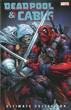 Deadpool & Cable Ultimate Collection Vol. 3