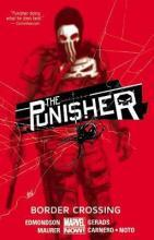 The The Punisher: Punisher, The Volume 2: Border Crossing Border Crossing Volume 2