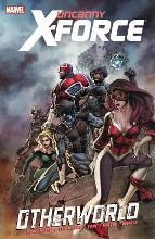 Uncanny X-Force: Otherworld Vol. 5
