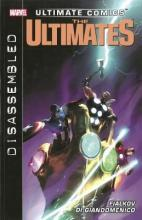 Ultimate Comics Ultimates: Ultimate Comics Ultimates: Disassembled Disassembled Volume 2