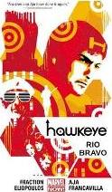 Hawkeye: Rio Bravo (Marvel Now) Volume 4