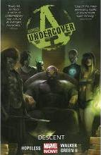 Avengers Undercover: Descent Volume 1