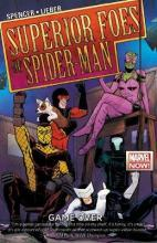 Superior Foes Of Spider-man, The Volume 3: Game Over