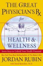 The Great Physician's RX for Health & Wellness