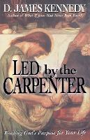 Led by the Carpenter
