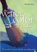The Watercolor Artist's Bible