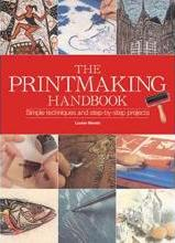 The Printmaking Handbook