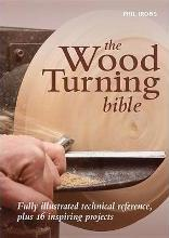 The Wood Turning Bible