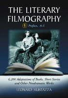 The Literary Filmography: v. 1