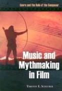 Music and Mythmaking in Film  Genre and the Role of the Composer