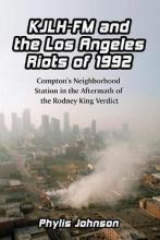 KJLH-FM and the Los Angeles Riots of 1992
