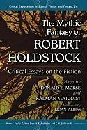 The Mythic Fantasy of Robert Holdstock