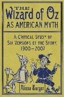 The The Wizard of Oz as American Myth