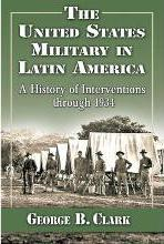The United States Military in Latin America