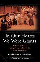 In Our Hearts We Were Giants