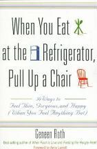 When You Eat at the Refrigerator, Pull Up A Chair