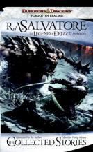 The Collected Stories: the Legend of Drizzt