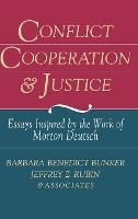 Conflict, Cooperation, and Justice