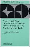 Progress Future Directions Evaluation 76 e 76, January 1997: New Directions for Performance Evaluation-PE..Now Ev)