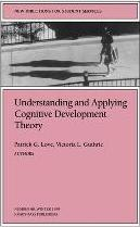 Understanding and Applying Cognitive Development Theory
