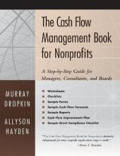 The Cash Flow Management Book for Non-Profits
