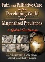 Pain and Palliative Care in the Developing World and Marginalized Populations