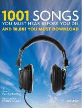 1001 Songs You Must Hear Before You Die