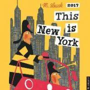 This Is New York 2017 Wall Calendar