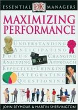 DK Essential Managers: Maximizing Performance