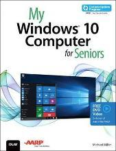 My Windows 10 Computer for Seniors: Includes Video and Content Update Program