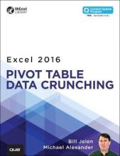 Excel 2016 Pivot Table Data Crunching: Includes Content Update Program