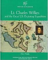 Lieutenant Charles Wilkes and the Great Exploring Expedition