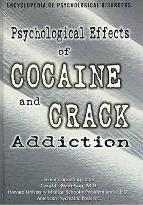 Psychological Effects of Cocaine and Crack Addiction