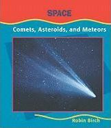Comets, Asteroids, Meteor(space)