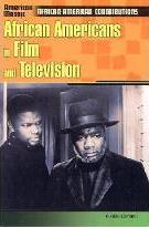 African Americans in Film and Television