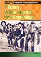 The History of African-American Civic Organizations