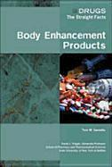 Body Enhancement Products