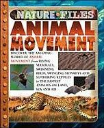 Animal Movement (Nature Files)