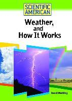 Weather, and How it Works