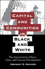 Capital and Communities in Black and White