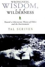 Wrongness, Wisdom, and Wilderness