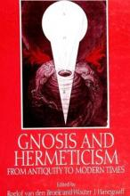 Gnosis and Hermeticism from Antiquity to Modern Times