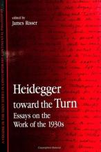 Heidegger toward the Turn