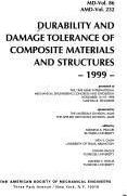 Durability and Damage Tolerance of Composite Materials and Structures - 1999