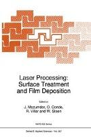 Laser Processing: Surface Treatment and Film Deposition