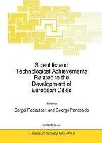 Scientific and Technological Achievements Related to the Development of European Cities