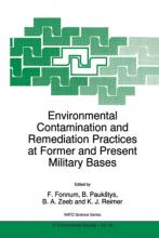 Environmental Contamination and Remediation Practices at Former and Present Military Bases