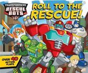 Transformers Rescue Bots: Roll to the Rescue!