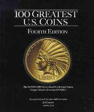 100 Greatest Us Coins 4th Edition